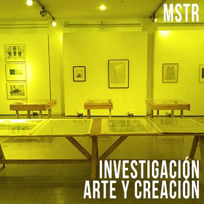 Máster en Investigación en Arte y Creación